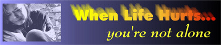 When Life Hurts banner